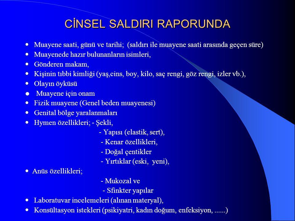CİNSEL SALDIRI RAPORUNDA