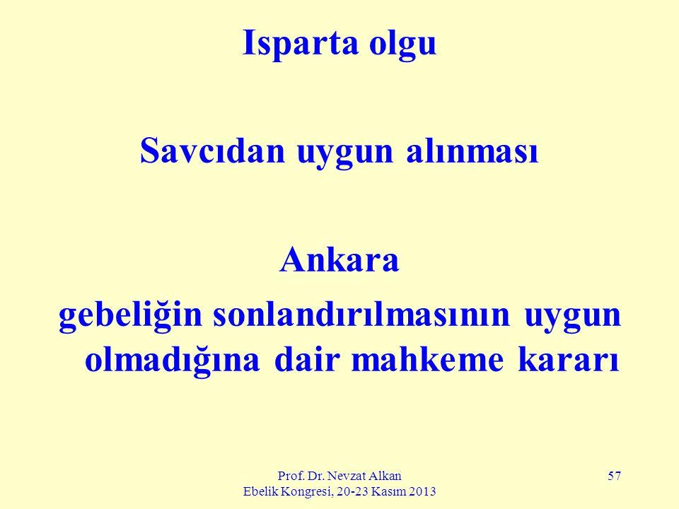 Savcıdan uygun alınması Ankara
