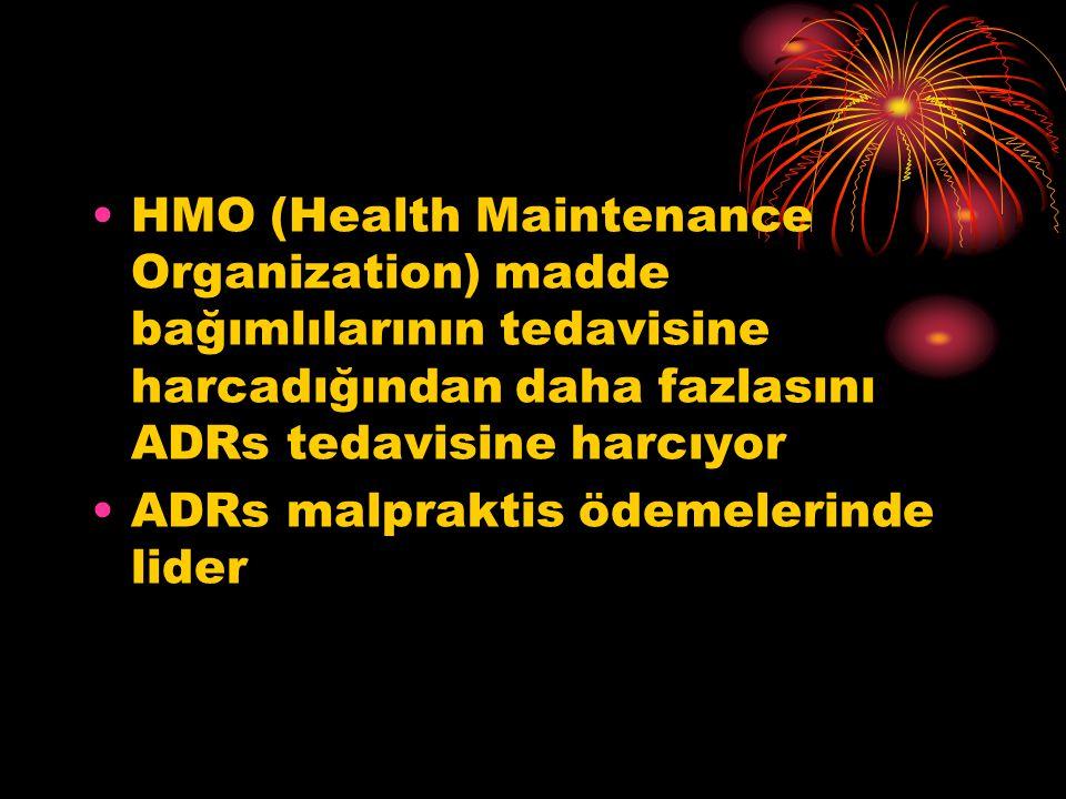 HMO (Health Maintenance Organization) madde bağımlılarının tedavisine harcadığından daha fazlasını ADRs tedavisine harcıyor
