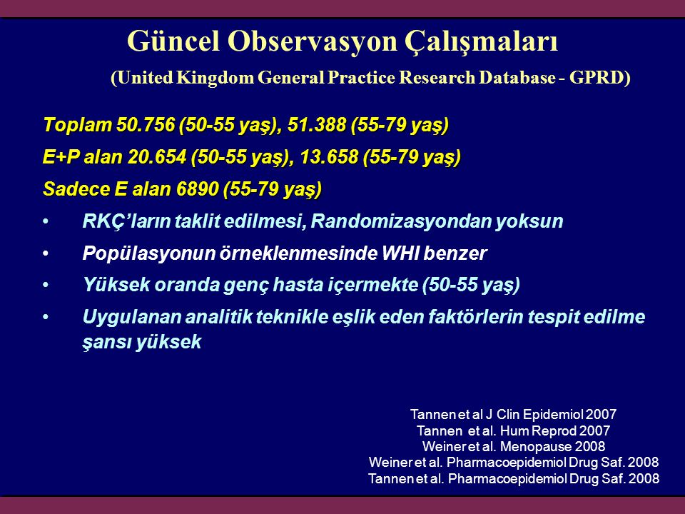 Güncel Observasyon Çalışmaları (United Kingdom General Practice Research Database - GPRD)