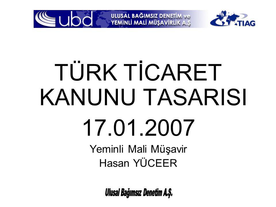 TÜRK TİCARET KANUNU TASARISI 17.01.2007
