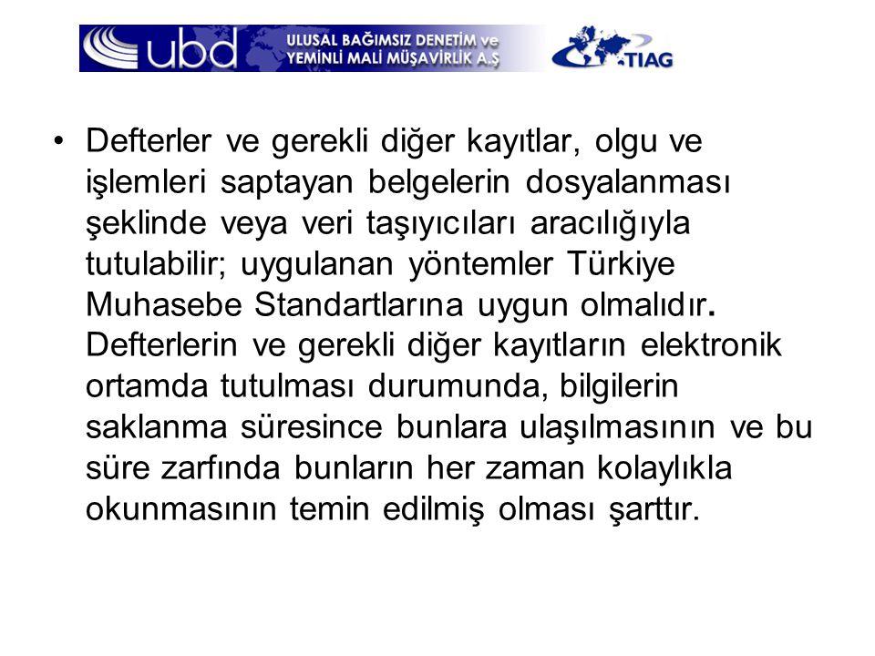 Defterler ve gerekli diğer kayıtlar, olgu ve işlemleri saptayan belgelerin dosyalanması şeklinde veya veri taşıyıcıları aracılığıyla tutulabilir; uygulanan yöntemler Türkiye Muhasebe Standartlarına uygun olmalıdır.