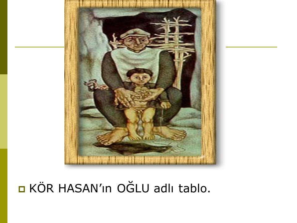KÖR HASAN'ın OĞLU adlı tablo.