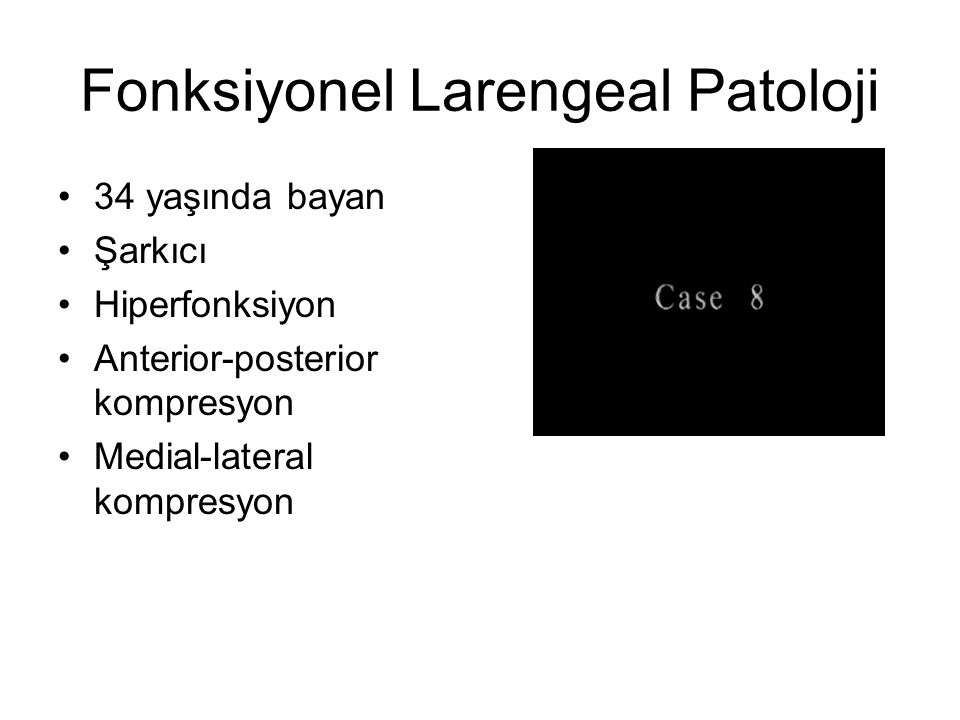 Fonksiyonel Larengeal Patoloji