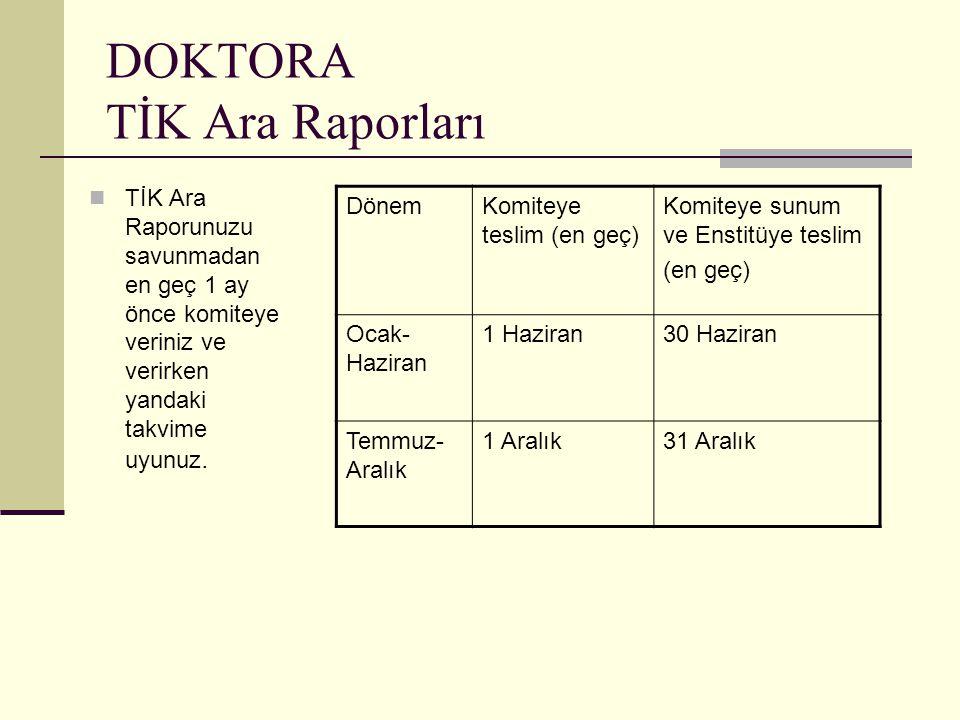 DOKTORA TİK Ara Raporları