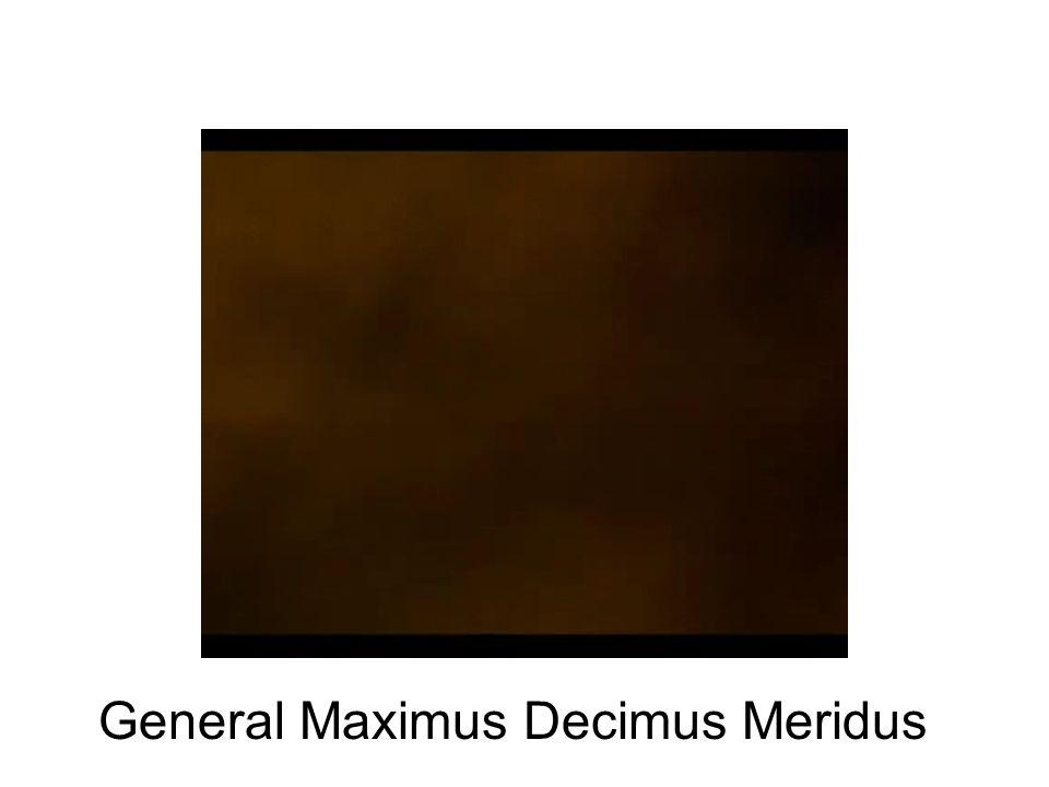 General Maximus Decimus Meridus