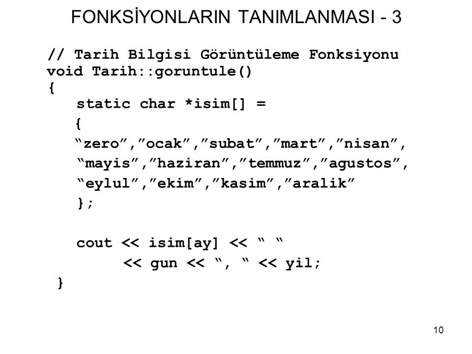 FONKSİYONLARIN TANIMLANMASI - 3