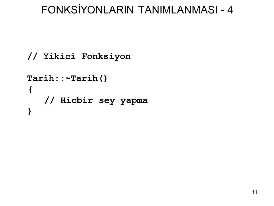FONKSİYONLARIN TANIMLANMASI - 4