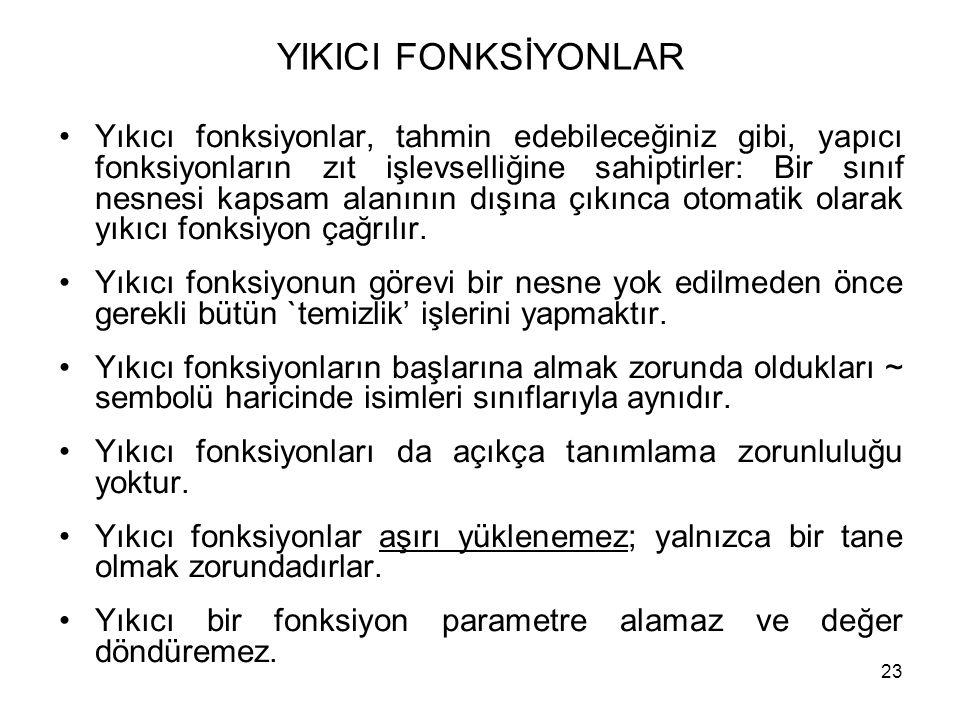 YIKICI FONKSİYONLAR