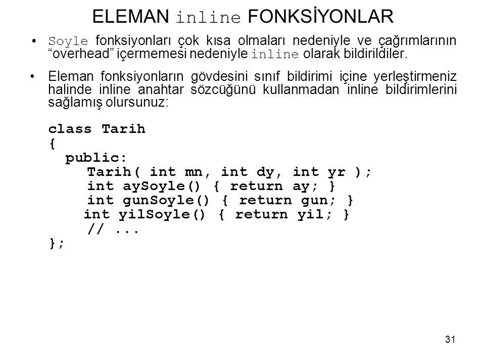 ELEMAN inline FONKSİYONLAR