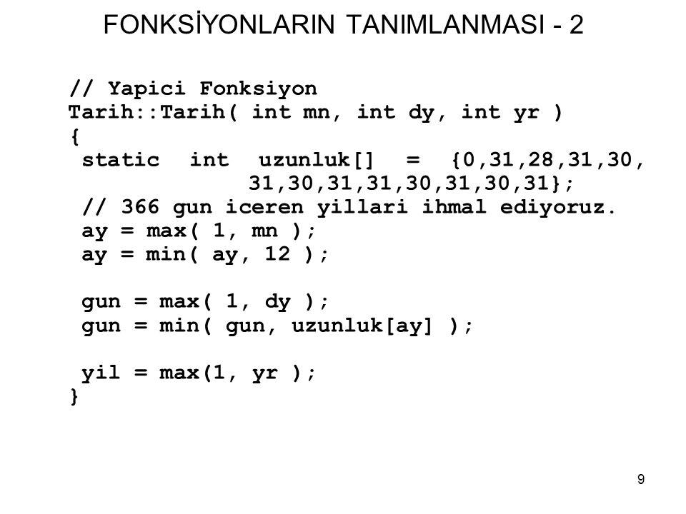 FONKSİYONLARIN TANIMLANMASI - 2