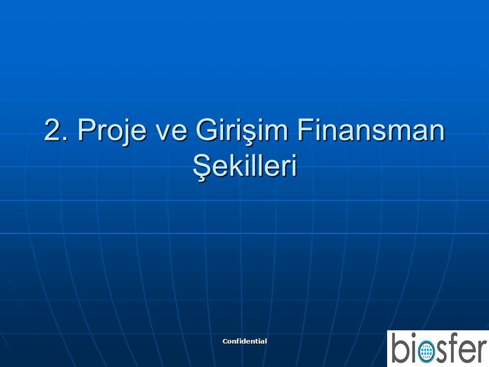 2. Proje ve Girişim Finansman Şekilleri