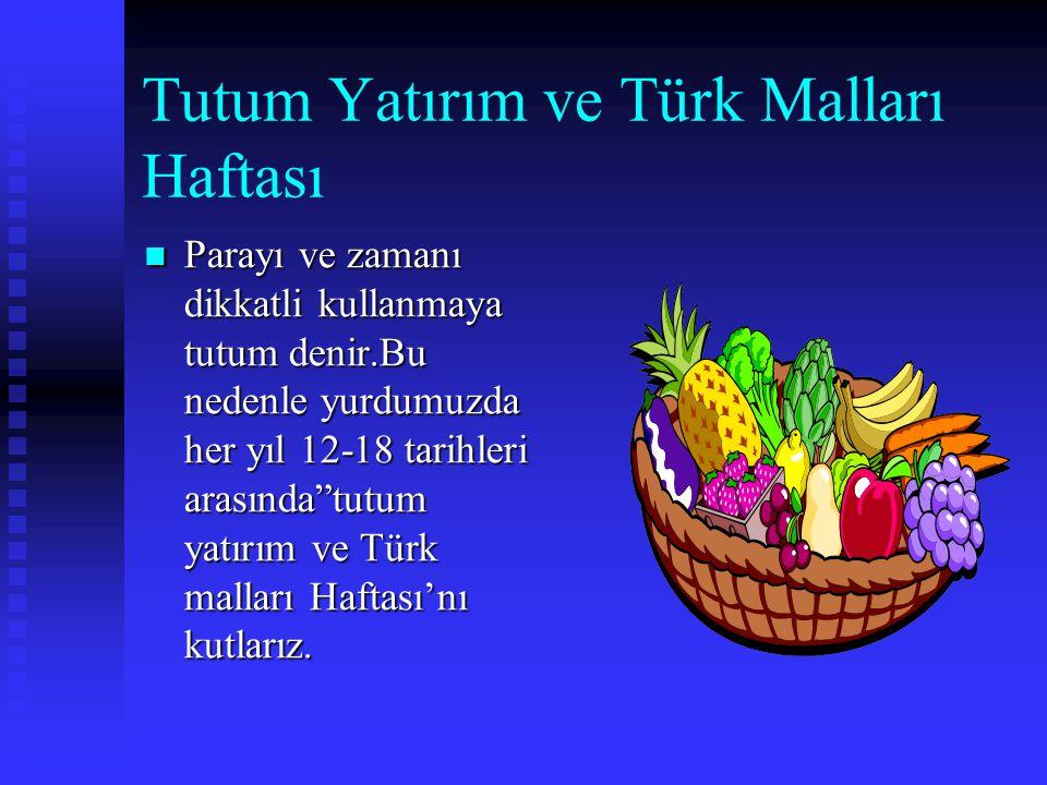 Tutum Yatırım ve Türk Malları Haftası
