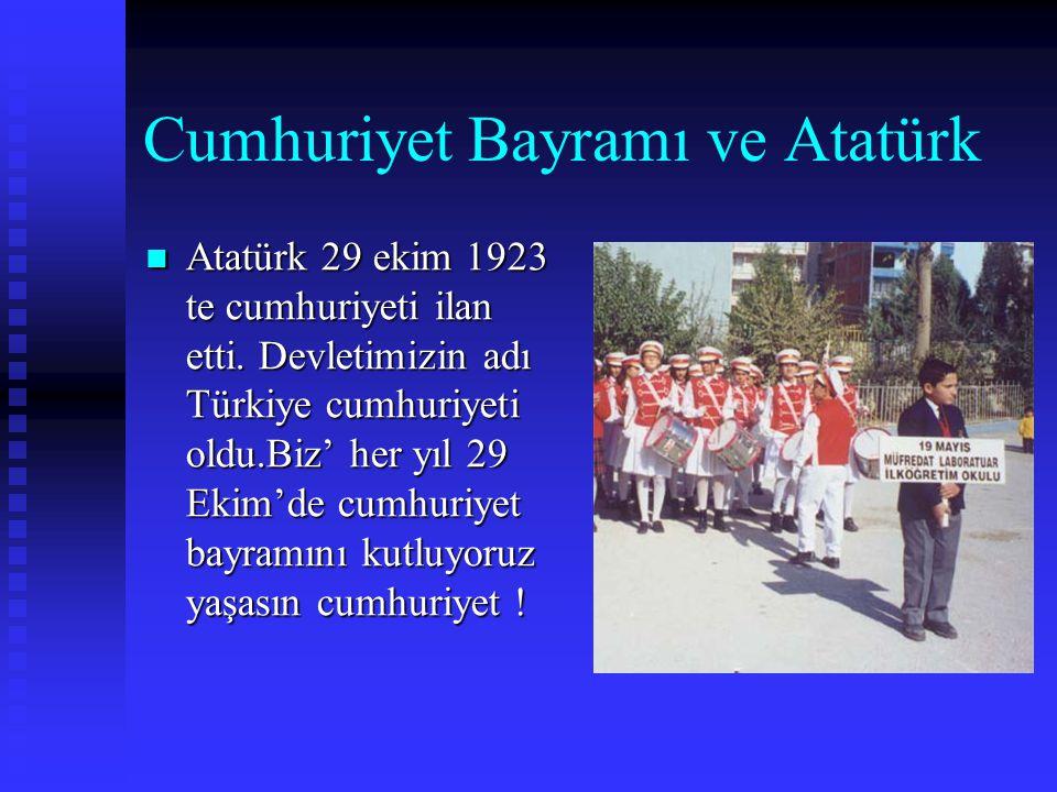 Cumhuriyet Bayramı ve Atatürk