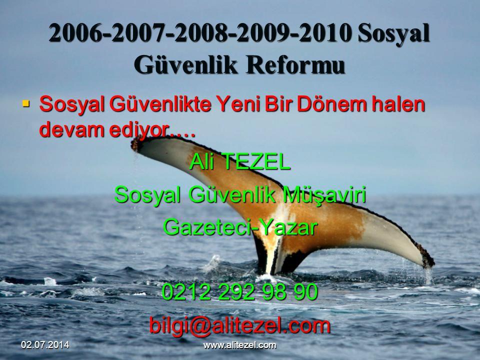 2006-2007-2008-2009-2010 Sosyal Güvenlik Reformu