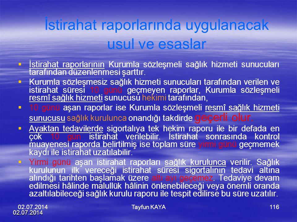 İstirahat raporlarında uygulanacak usul ve esaslar