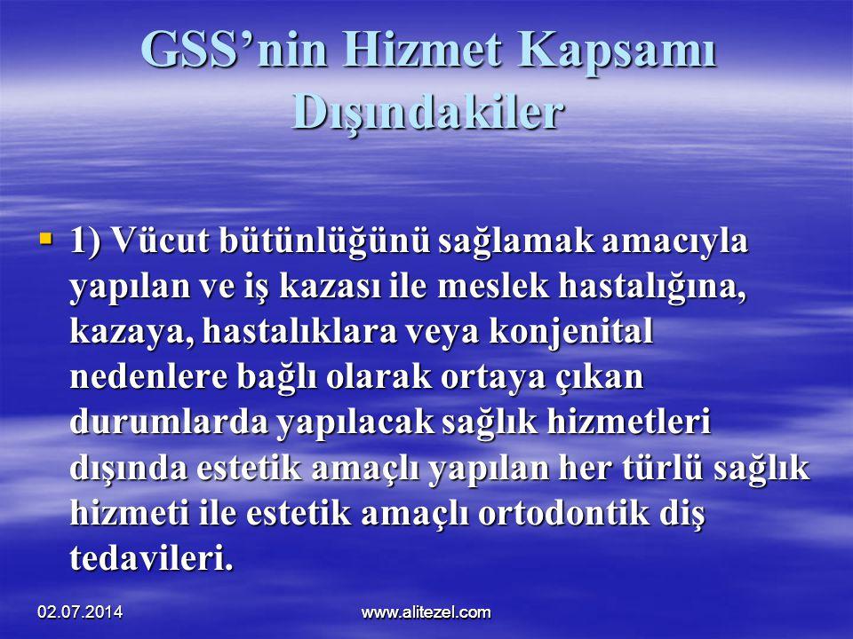 GSS'nin Hizmet Kapsamı Dışındakiler