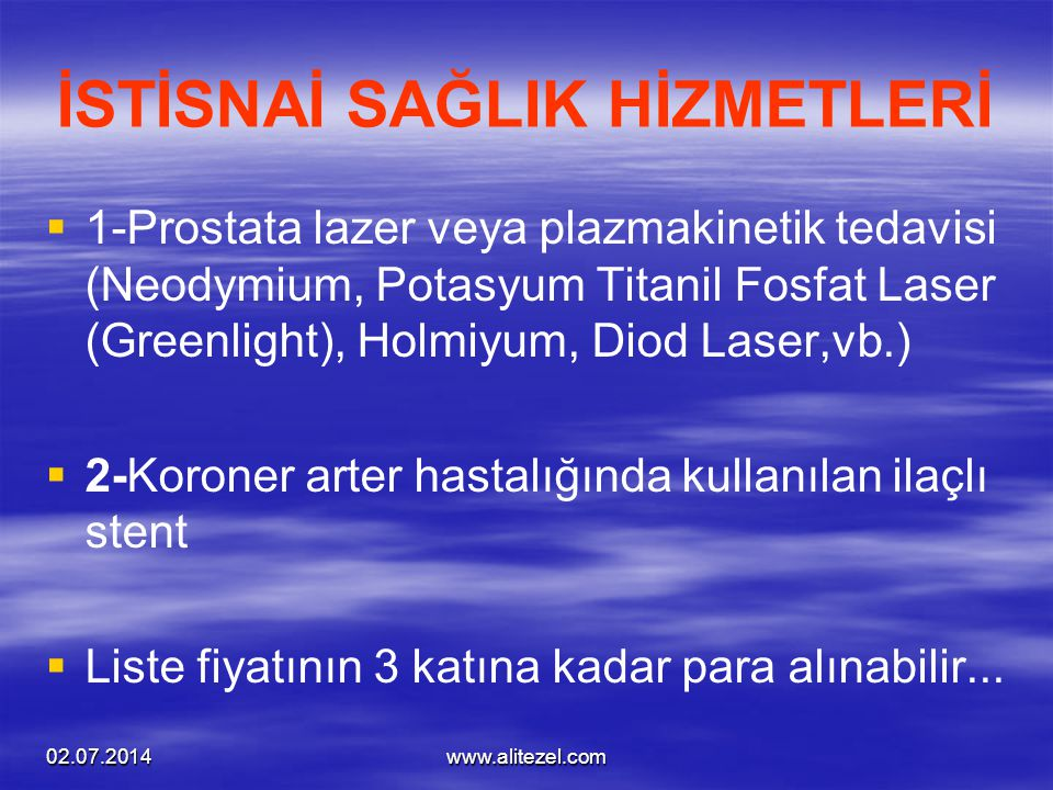 İSTİSNAİ SAĞLIK HİZMETLERİ