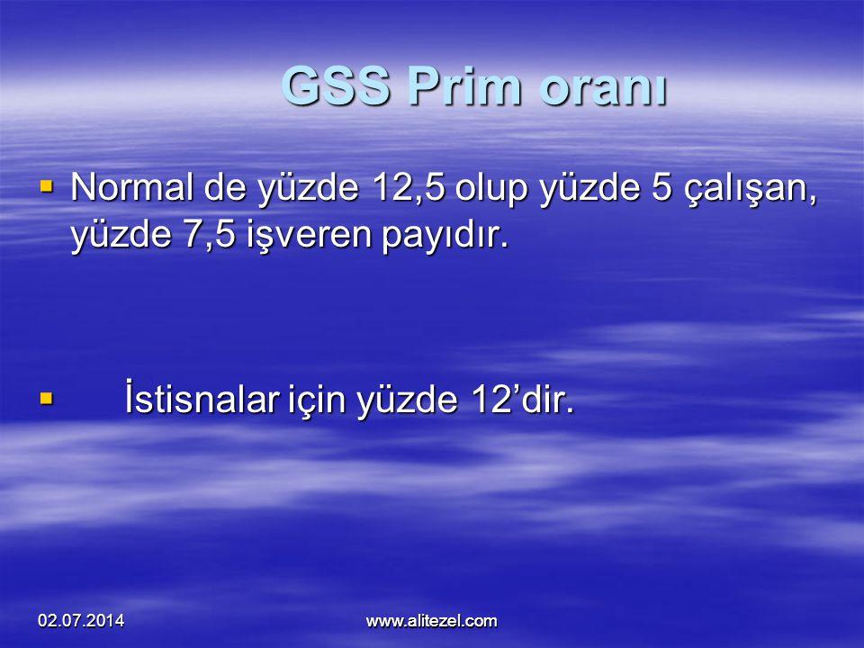 alitezel@alitezel.com GSS Prim oranı. Normal de yüzde 12,5 olup yüzde 5 çalışan, yüzde 7,5 işveren payıdır.