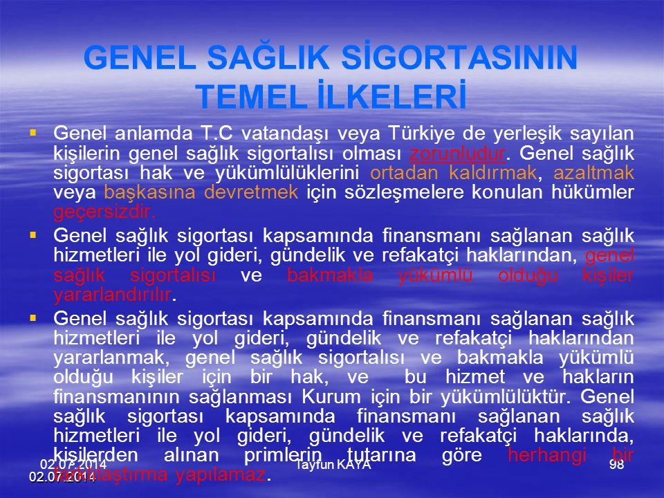 GENEL SAĞLIK SİGORTASININ TEMEL İLKELERİ