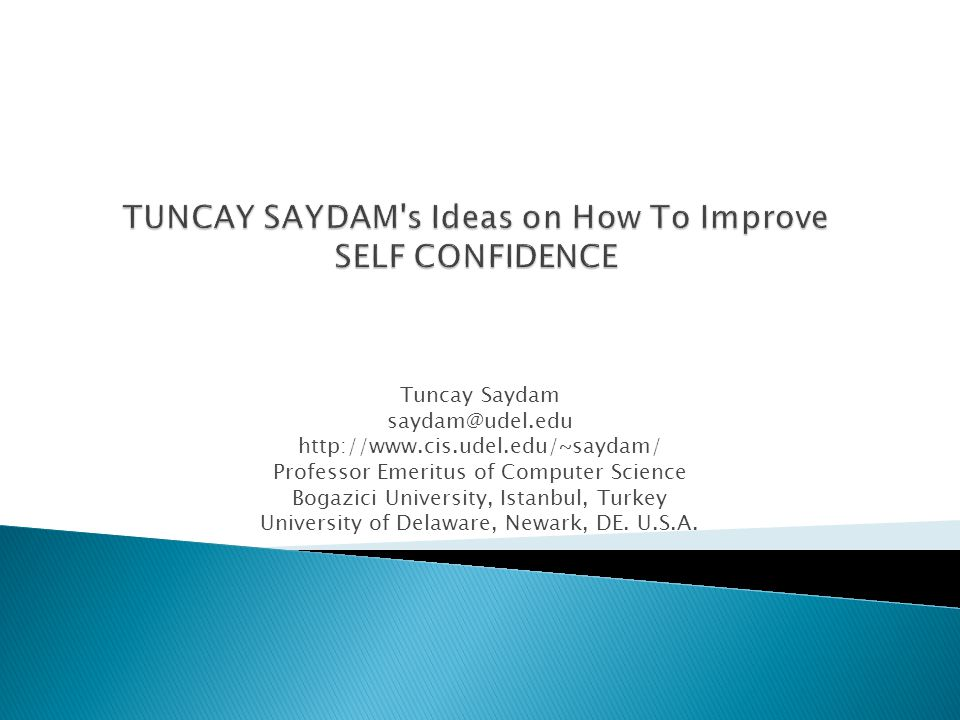 TUNCAY SAYDAM s Ideas on How To Improve SELF CONFIDENCE