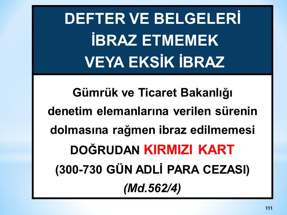 Gümrük ve Ticaret Bakanlığı (300-730 GÜN ADLİ PARA CEZASI)