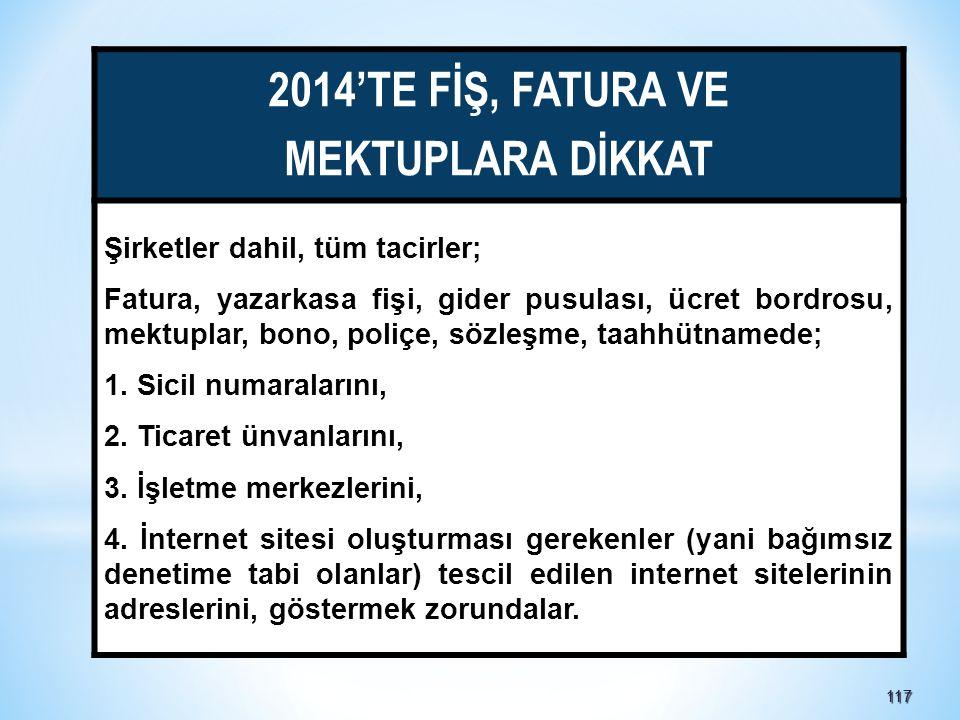 2014'TE FİŞ, FATURA VE MEKTUPLARA DİKKAT