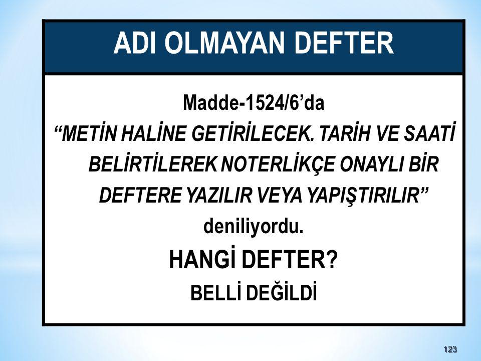 ADI OLMAYAN DEFTER HANGİ DEFTER Madde-1524/6'da