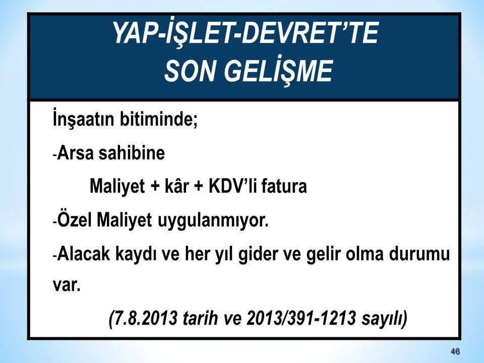 YAP-İŞLET-DEVRET'TE SON GELİŞME
