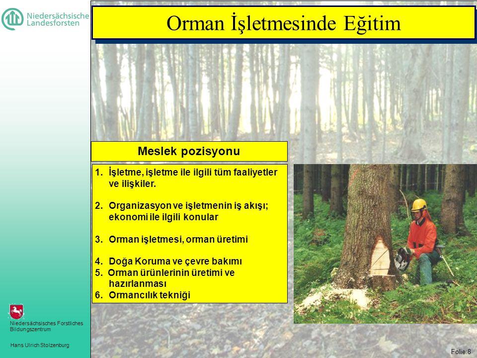 Orman İşletmesinde Eğitim