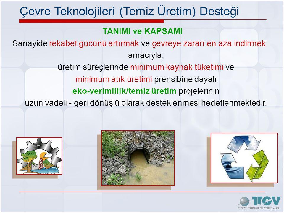 Çevre Teknolojileri (Temiz Üretim) Desteği