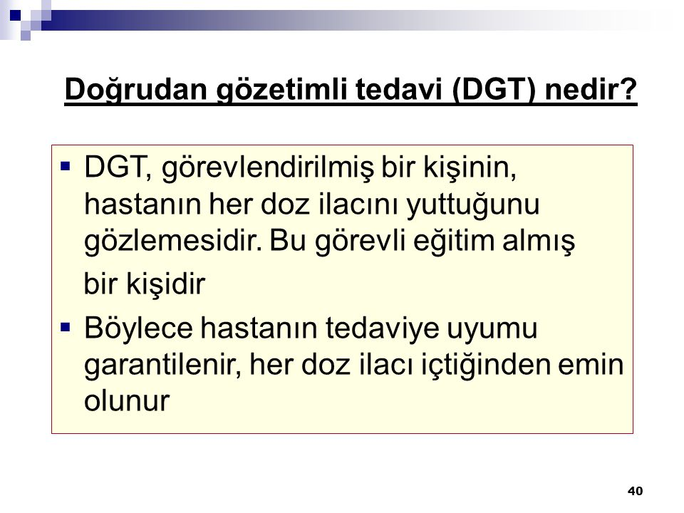 Doğrudan gözetimli tedavi (DGT) nedir