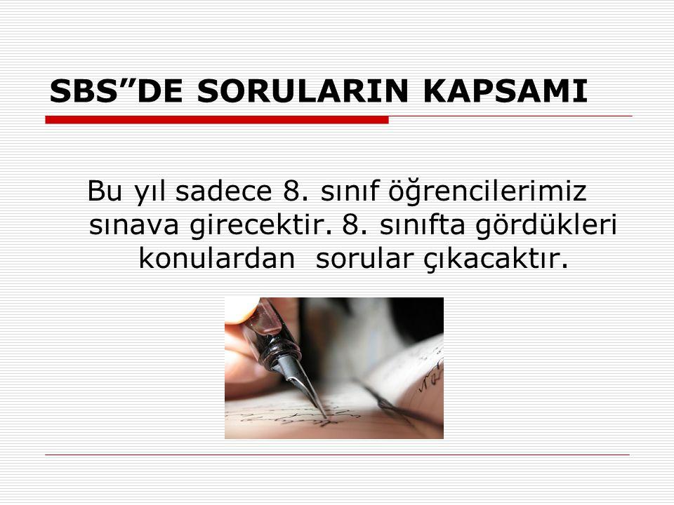 SBS DE SORULARIN KAPSAMI