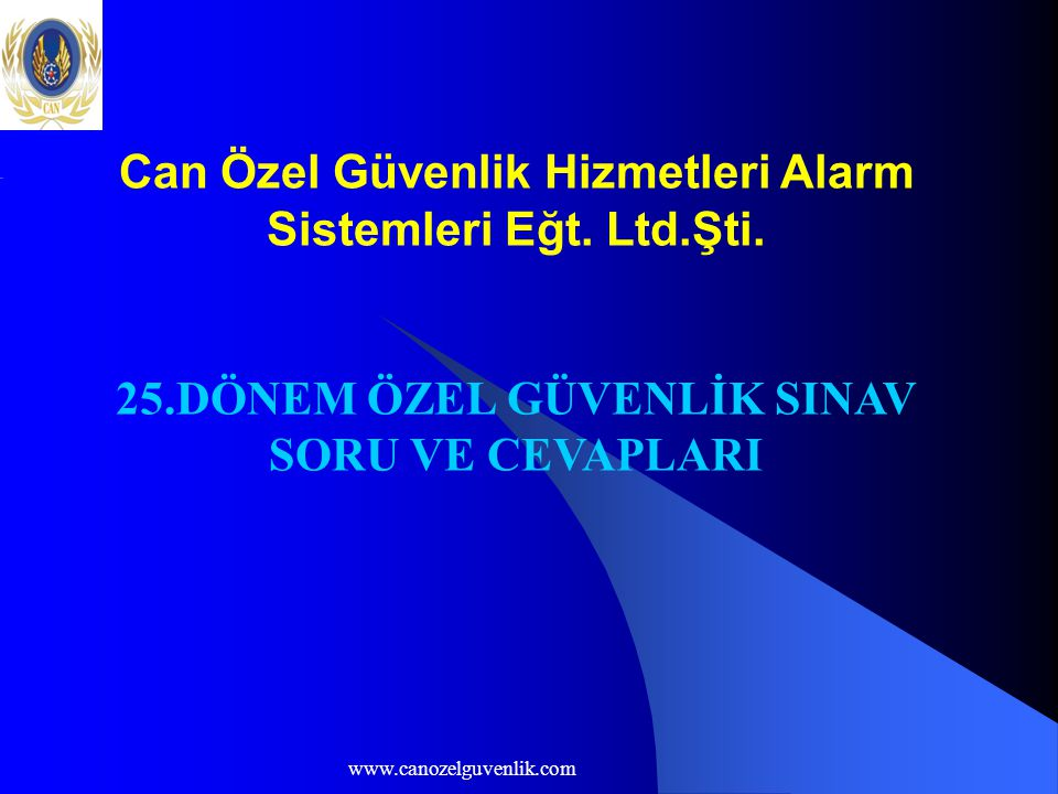Can Özel Güvenlik Hizmetleri Alarm Sistemleri Eğt. Ltd.Şti.