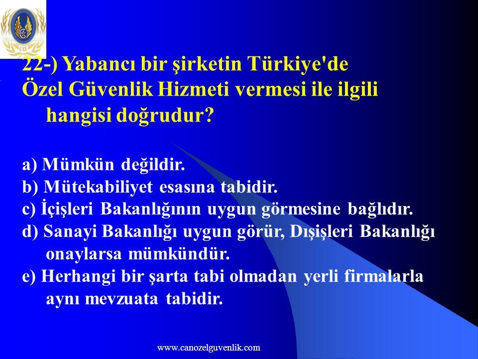 22-) Yabancı bir şirketin Türkiye de