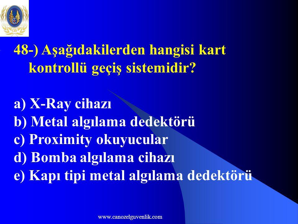 48-) Aşağıdakilerden hangisi kart kontrollü geçiş sistemidir