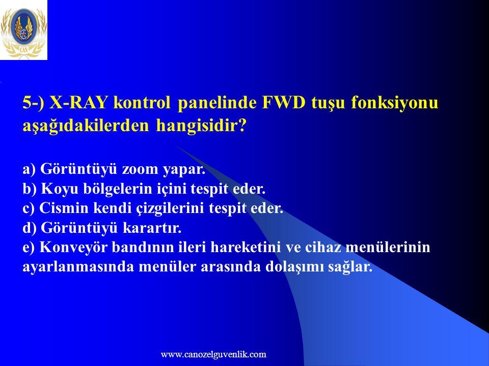 5-) X-RAY kontrol panelinde FWD tuşu fonksiyonu aşağıdakilerden hangisidir