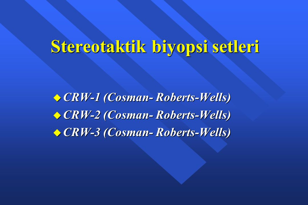 Stereotaktik biyopsi setleri