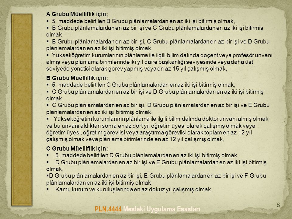 PLN.4444 Mesleki Uygulama Esasları