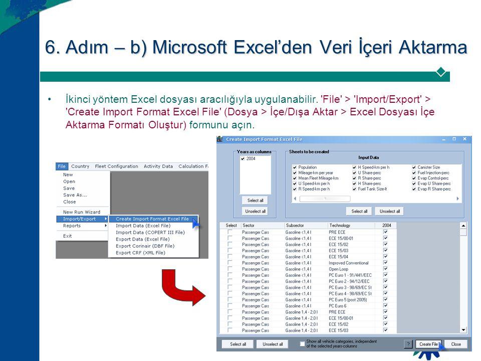 6. Adım – b) Microsoft Excel'den Veri İçeri Aktarma