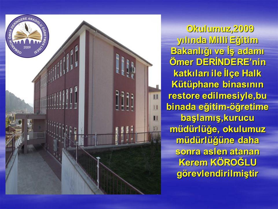 Okulumuz,2009 yılında Milli Eğitim Bakanlığı ve İş adamı Ömer DERİNDERE'nin katkıları ile İlçe Halk Kütüphane binasının restore edilmesiyle,bu binada eğitim-öğretime başlamış,kurucu müdürlüğe, okulumuz müdürlüğüne daha sonra aslen atanan Kerem KÖROĞLU görevlendirilmiştir