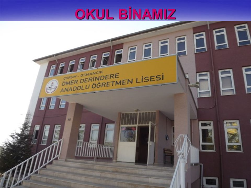 OKUL BİNAMIZ