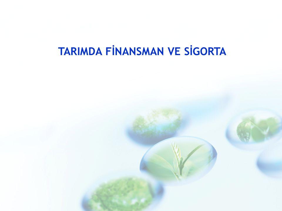 TARIMDA FİNANSMAN VE SİGORTA