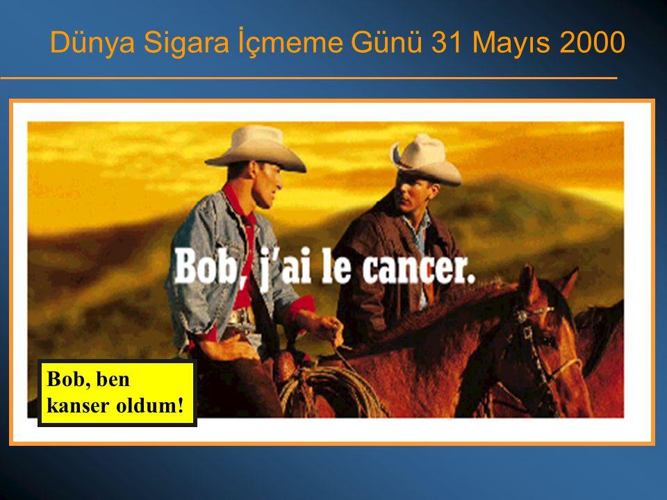 Dünya Sigara İçmeme Günü 31 Mayıs 2000