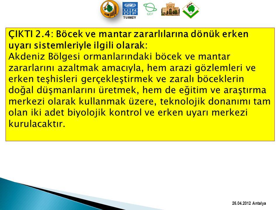 TURKEY ÇIKTI 2.4: Böcek ve mantar zararlılarına dönük erken uyarı sistemleriyle ilgili olarak: