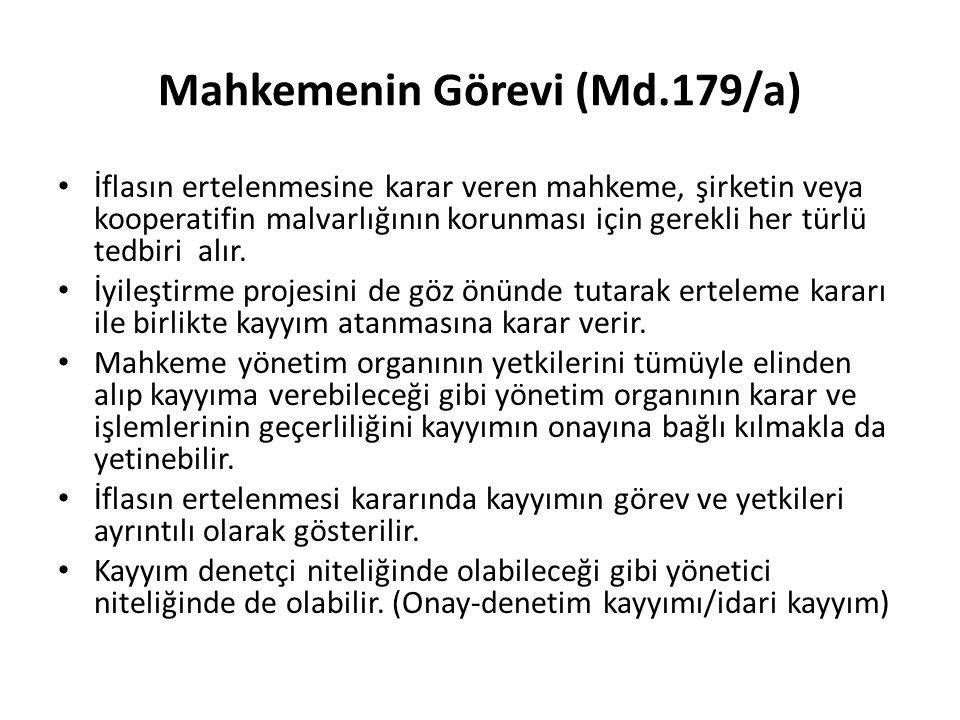 Mahkemenin Görevi (Md.179/a)