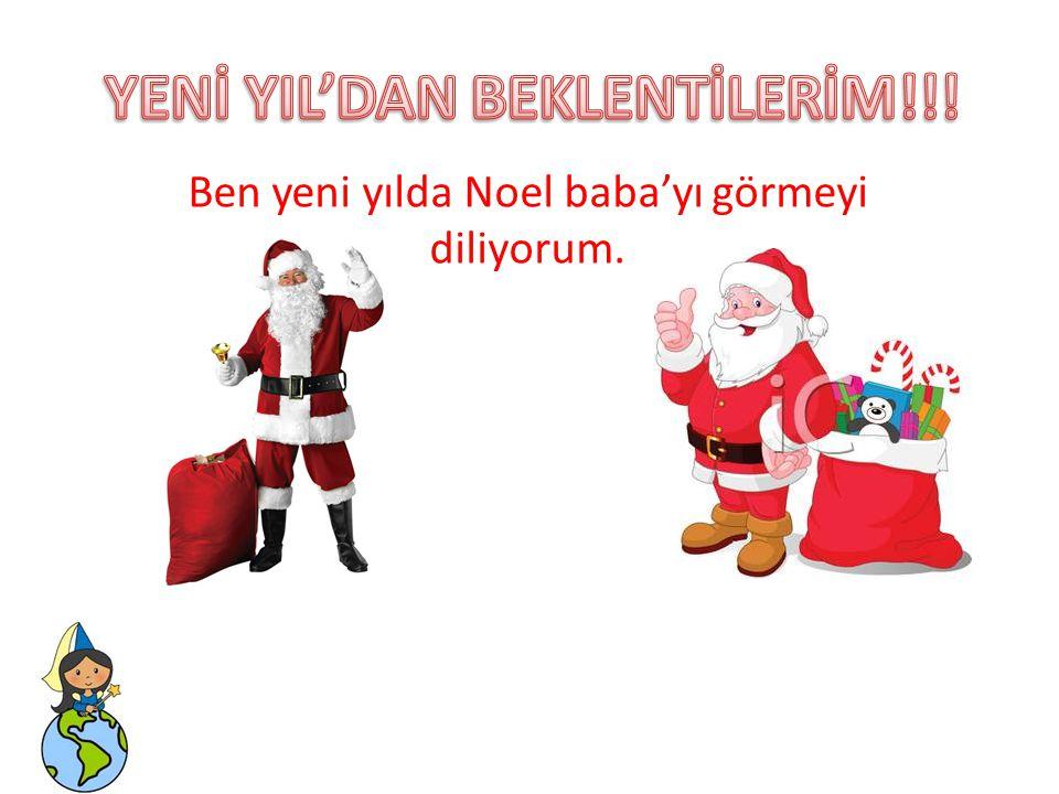 YENİ YIL'DAN BEKLENTİLERİM!!!
