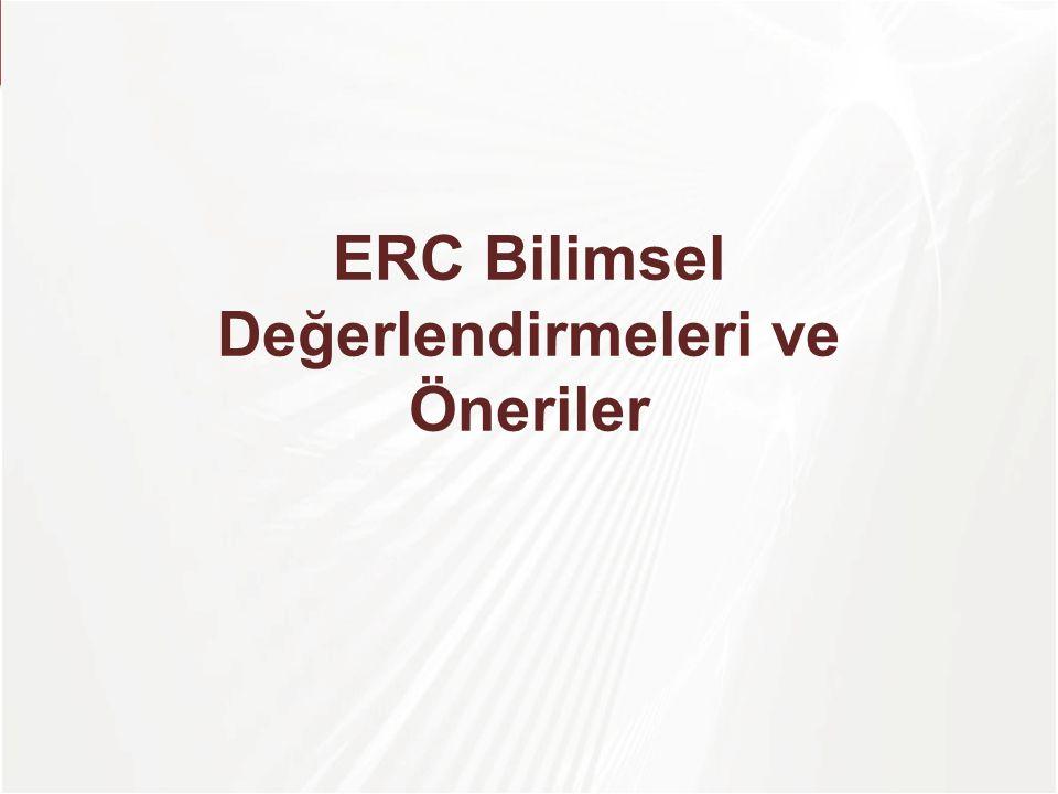 ERC Bilimsel Değerlendirmeleri ve Öneriler