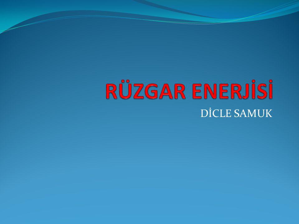 RÜZGAR ENERJİSİ DİCLE SAMUK