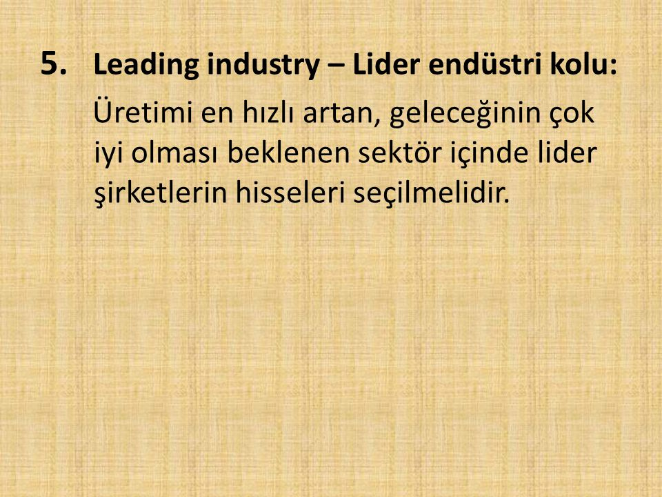 5. Leading industry – Lider endüstri kolu: